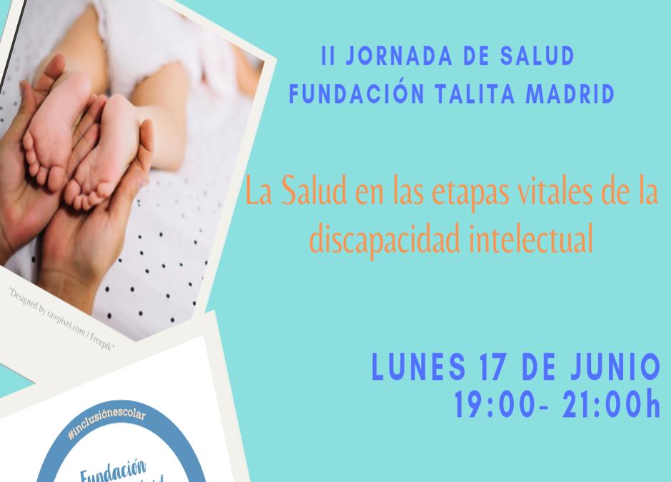 II Jornada de Salud: La salud en la etapas vitales de la discapacidad intelectual